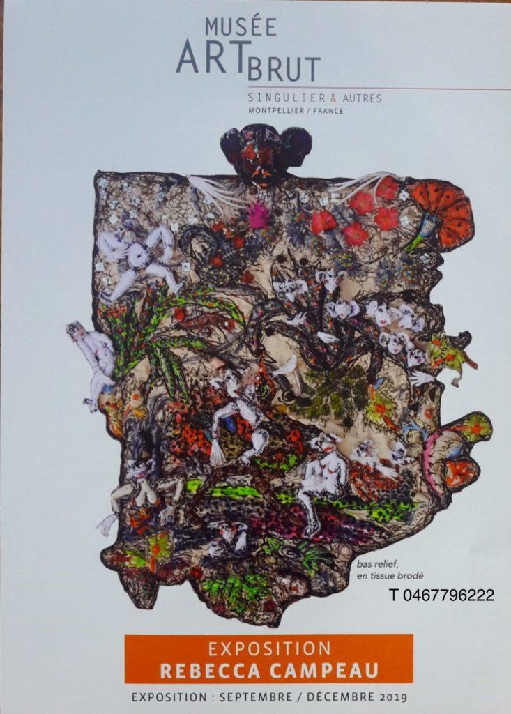 Rebecca Campeau ,exposition temporaire au musee d ART BRUT /Montpellier 4 septembre 2019 /4 janvier 2020